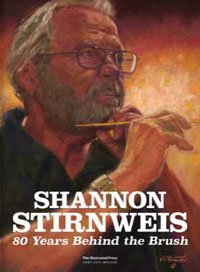 Shannon Stirnweis: 80 Years Behind the Brush (Limited Edition)
